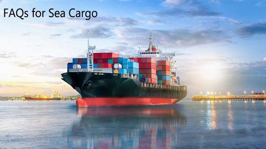 FAQs for Sea Cargo